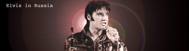 Back to the main page of Elvis in Russia